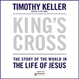 img - for King's Cross: The Story of the World in the Life of Jesus book / textbook / text book