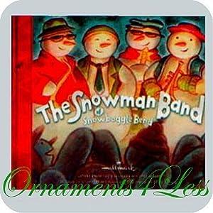 The Snowman Band of Snowboggle Bend Cheryl Hawkinson