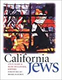 img - for California Jews (Brandeis Series in American Jewish History, Culture, and Life) book / textbook / text book