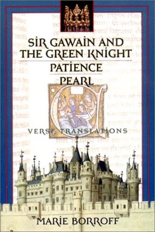 Sir Gawain and the Green Knight / Patience / Pearl: Verse...
