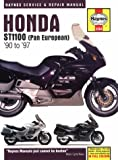 Honda ST1100 Pan European (90-97) Service and Repair Manual (Haynes Service and Repair Manuals) Matthew Coombs