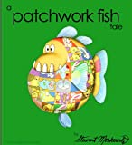 img - for A Patchwork Fish Tale book / textbook / text book