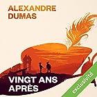 Vingt ans après (       UNABRIDGED) by Alexandre Dumas Narrated by Bernard Bollet
