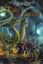Lost City (Tales of Lentari Book 1) (English Edition)