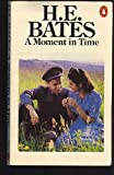A MOMENT IN TIME (0140026290) by H.E. BATES