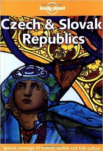 Lonely Planet Czech & Slovak Republic (Lonely Planet Prague & the Czech Republic)