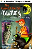 Curse of the Cat Mummy (Trophy Chapter Book) (006442037X) by Saunders, Susan