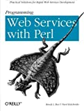 img - for Programming Web Services with Perl by Randy J. Ray, Pavel Kulchenko (2002) Paperback book / textbook / text book