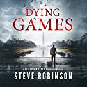 Dying Games Audiobook by Steve Robinson Narrated by Simon Vance