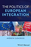 img - for Politics of European Integration: Political Union or a House Divided book / textbook / text book