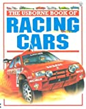 The Usborne Book of Racing Cars (Young Machines Series)