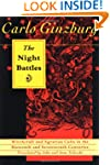 The Night Battles: Witchcraft and Agr...