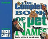 img - for The Complete Book of Pet Names: An ASPCA Book book / textbook / text book