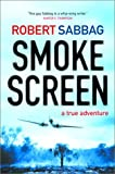 img - for Smokescreen: A True Adventure book / textbook / text book