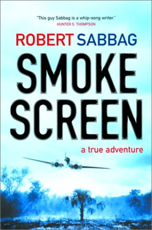 Smokescreen : A True Adventure, ROBERT SABBAG