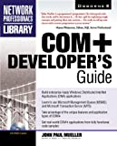 John Mueller COM+ Developer's Guide (Professional Developer's Library)