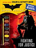 Batman Begins Color & Activity Book: Fighting for Justice