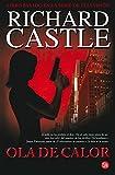 Ola De Calor (Nikki Heat) Richard Castle