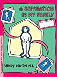 img - for GROW: A Separation in My Family: A Child's Workbook About Parental Separation and Divorce book / textbook / text book