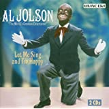 Let Me Sing and I'm Happyby Al Jolson
