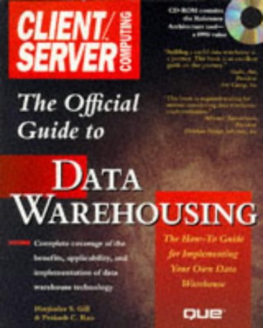 The Official Client/Server Computing Guide to Data Warehousing