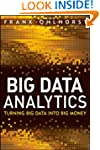 Big Data Analytics: Turning Big Data...