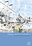 cover of Urban Design Guidance: Urban Design Frameworks, Development Briefs and Master Plans