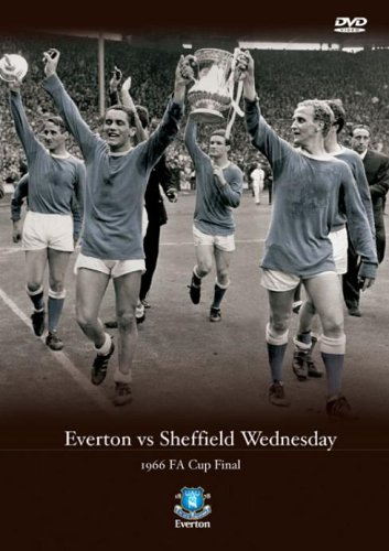 1966 FA Cup Final Everton v Sheffield Wednesday [DVD]