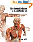 The Secret Science of Modern Martial...