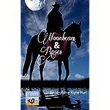 Moonbeam & Rosesdi Stephanie Payne Hurt