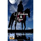 Moonbeam & Rosesdi Stephanie Payne Hurt