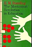 img - for The Montessori revolution in education book / textbook / text book