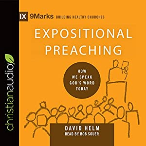 Expositional Preaching: How We Speak God's Word Today Audiobook