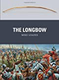 img - for The Longbow (Weapon) book / textbook / text book