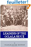 Leaders of the Oglala Sioux: The Live...