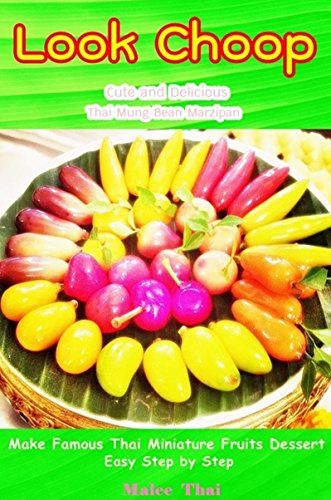 look-choop-thai-mung-bean-marzipan-thai-miniature-fruits-dessert