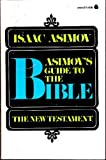 Asimov's Guide to the Bible, Vol. 2: The New Testament