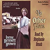 No Other Place: Women of Paragon Springs, Book 3 | Irene Bennett Brown