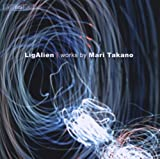たかの舞俐:作品集 2 (Lig Alien   works by Mari Takano)