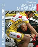 The Complete Guide to Sports Massage (Complete Guide)