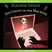 The Ghost in the Machine | [Eleanor Updale]