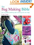 The Bag Making Bible: The Complete Gu...