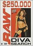 """""""WWE - $250,000 Raw Diva Search"""""""