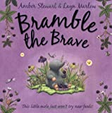 Bramble the Brave Amber Stewart