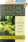 Fire in the Heart: A Spiritual Guide...