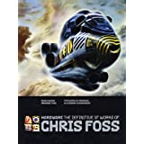 Hardware: The Definitive SF Works of Chris Fosspar Chris Foss