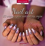Nail Art : 20 créations pour sublimer vos ongles