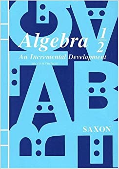 Algebra 1: An Incremental Development - Test Forms, 3rd Edition John H. Saxon P
