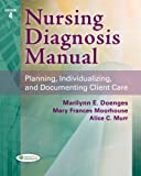 img - for Nursing Diagnosis Manual: Planning, Individualizing, and Documenting Client Care book / textbook / text book