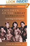 Children Of The Great Depression: 25t...